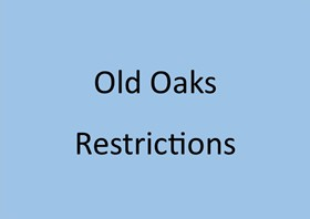 Old Oaks Restrictions